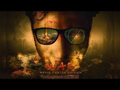 War Movie Poster Design | Photoshop Manipulation Tutorial |