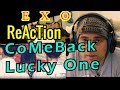 Reaction EXO - Lucky One // Comeback Stage// 엑소 - 럭키 원 Show Music core 20160611