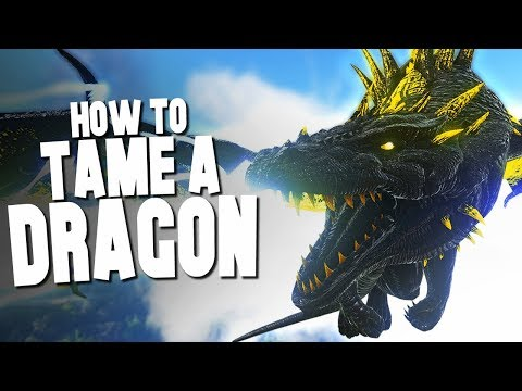 HOW TO TAME A DRAGON! - Ark Survival Evolved (Modded)