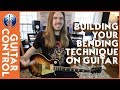 Building Your Bending Technique on Guitar