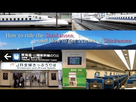 How to ride the Shinkansen, and How to get a ticket of Shinkansen, at Tokyo terminal