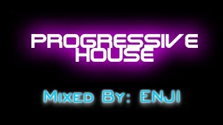 Progressive House Mix (Enji Mashup Set) - VOL 2