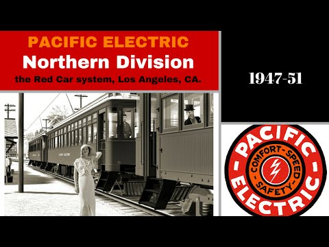 Pacific Electric - the L.A. Red Car system part 1