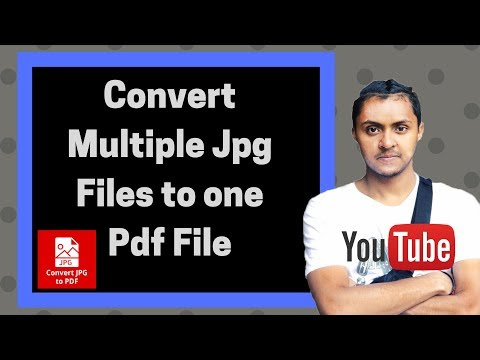 How to convert multiple jpg files to one pdf file 2016