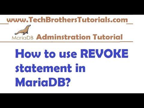 How to use REVOKE statement in MariaDB - MariaDB Admin Tutorial