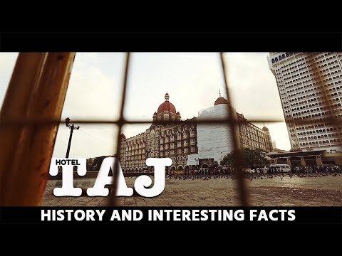 Mumbai's Taj Mahal Palace - history and interesting facts