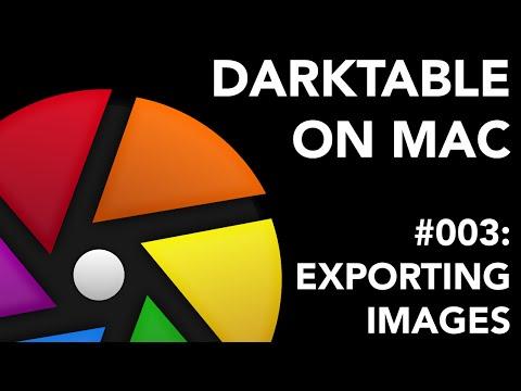 Darktable on Mac #003 Exporting Images