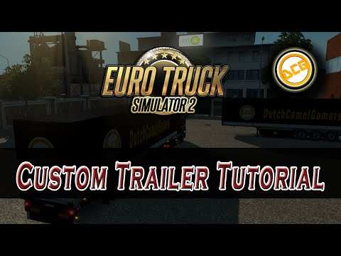 Euro Truck Simulator 2 Trailer Skinning Tutorial! met Tim Dutch (NL)
