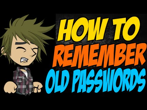 How to Remember Old Passwords