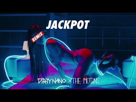 Dirty Nano Vs The Motans - Jackpot Remix