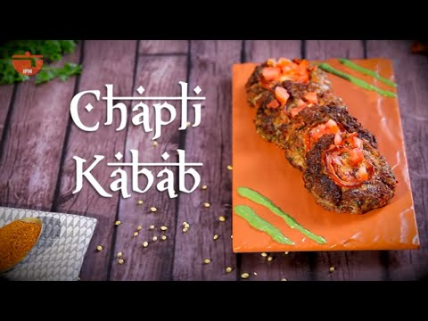 Peshawari Chapli Kabab Recipe | How To Make Chapli Kebab By Chef Sadaf | Ramzan Special Snack Recipe