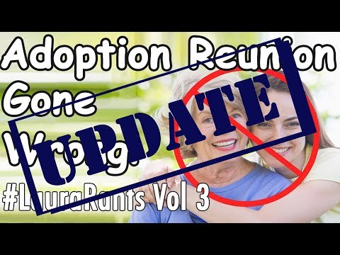 Adoption Rejection Video Follow-up