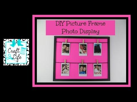 Craft Life ~ DIY Picture Frame Photo Display Room Decor Tutorial