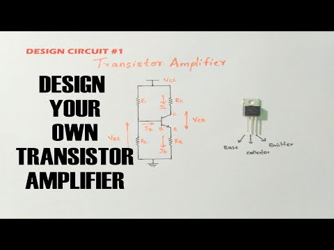 Design Your Own Transistor Amplifier