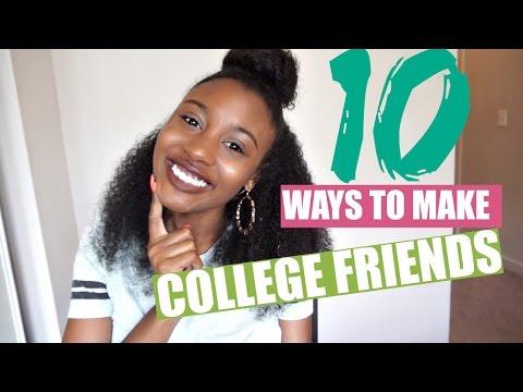 10 WAYS TO MAKE COLLEGE FRIENDS!