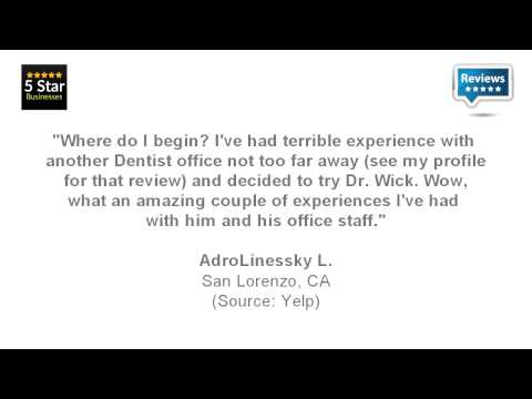 Robert V Wick, DDS - REVIEWS - Hayward, CA Dentists