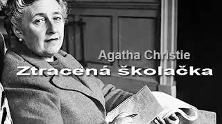 Agatha Christie Mluvené Slovo: Ztracená školačka / Detektivka Krimi