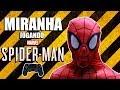 O MIRANHA JOGANDO SPIDER MAN