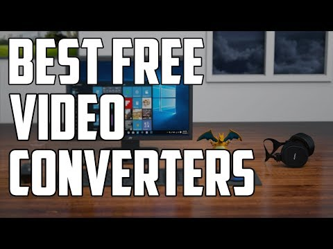 Top 3 Best Free Video Converters (2019) | For Windows 7,8.1,10