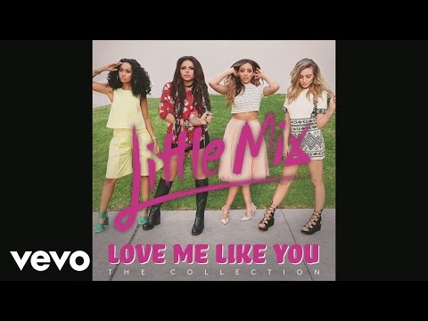 Little Mix - Love Me Like You (Bimbo Jones Remix)