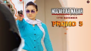 Muzaffarnagar The Burning Love | Promo 5 | Morna Entertainment | Dev Sharma