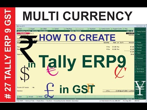 How to create multiple currency in Tally erp9 GST  Dollor, Euro, yen purchase enty session - 27