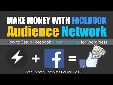 Facebook Instant Articles For WordPress   Make Money With Audience Network