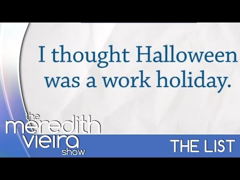 Hilarious Work Excuses - #TheList | The Meredith Vieira Show
