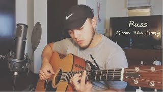Russ - Missin You Crazy | (Acoustic Cover by Jesus Valenzuela)
