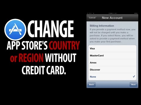How to change App store's COUNTRY or REGION without Credit Card