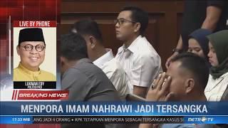 Breaking News - Menpora Imam Nahrawi Jadi Tersangka