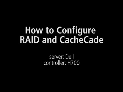 How to Configure RAID and CacheCade using Dell H700