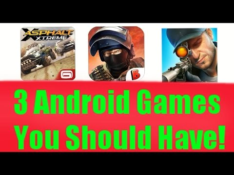 Top 3 Android Games You Should Have!
