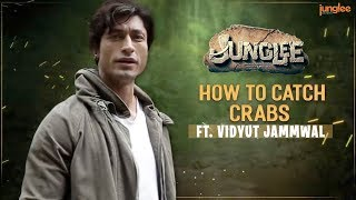 Junglee | How to Catch Crabs | Vidyut Jammwal | 29th March