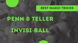 [Magic] Penn and Teller invisi-ball thread
