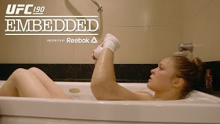 UFC 190 Embedded: Vlog Series – Episode 5