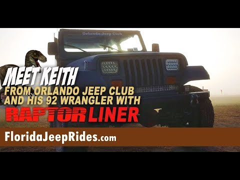 Meet Keith from Orlando Jeep Club and his 92 Wrangler with Raptor Liner