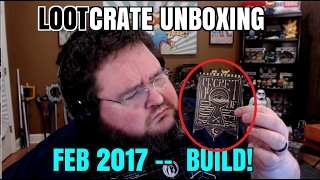 Loot Crate Unboxing Feb 2017 Build