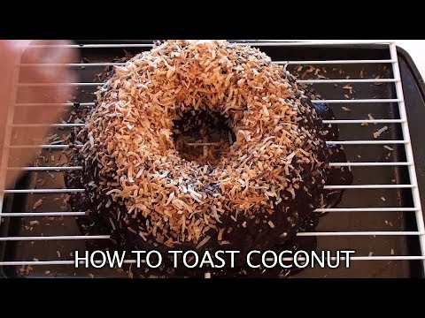 How to Toast Coconut I Food DIY I How to Cook Craft & Live