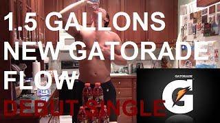NEW G FLOW (Explicit)  | 1.5 GALLON GATORADE CHUG