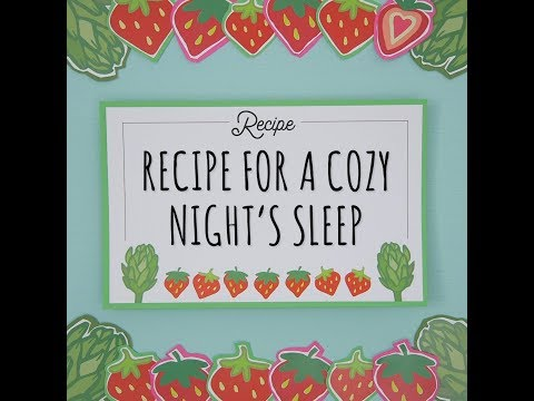 Recipe for a Cozy Night's Sleep | Sponsored by Pampers®