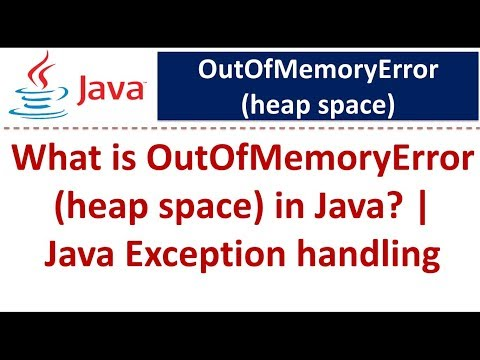 Java Tutorial : Java Exception handling (OutOfMemoryError-heapspace)