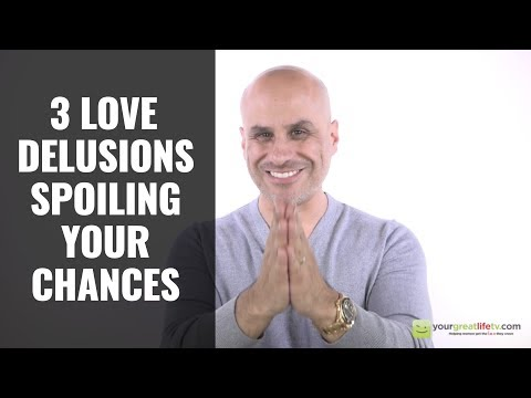 3 Love Delusions You Want To Avoid