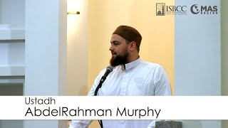 Ustadh AbdelRahman Murphy - Musab Ibn Umair Ra