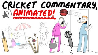 Crazy Cricket Commentary, Animated!