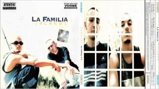 Download La Familia - Fa ce trebuie sa faci