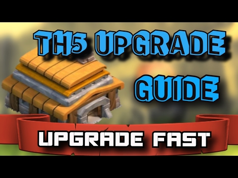 TH5 Upgrade Guide | How to Upgrade Fast in Clash of Clans | Best TH5 Tips