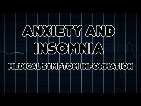 Anxiety and Insomnia (Medical Symptom)