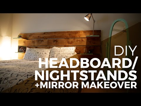 How to make a Headboard / Nightstands + Mirror Makeover  - DIY