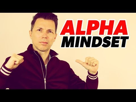 How To Be An Alpha Male | The #1